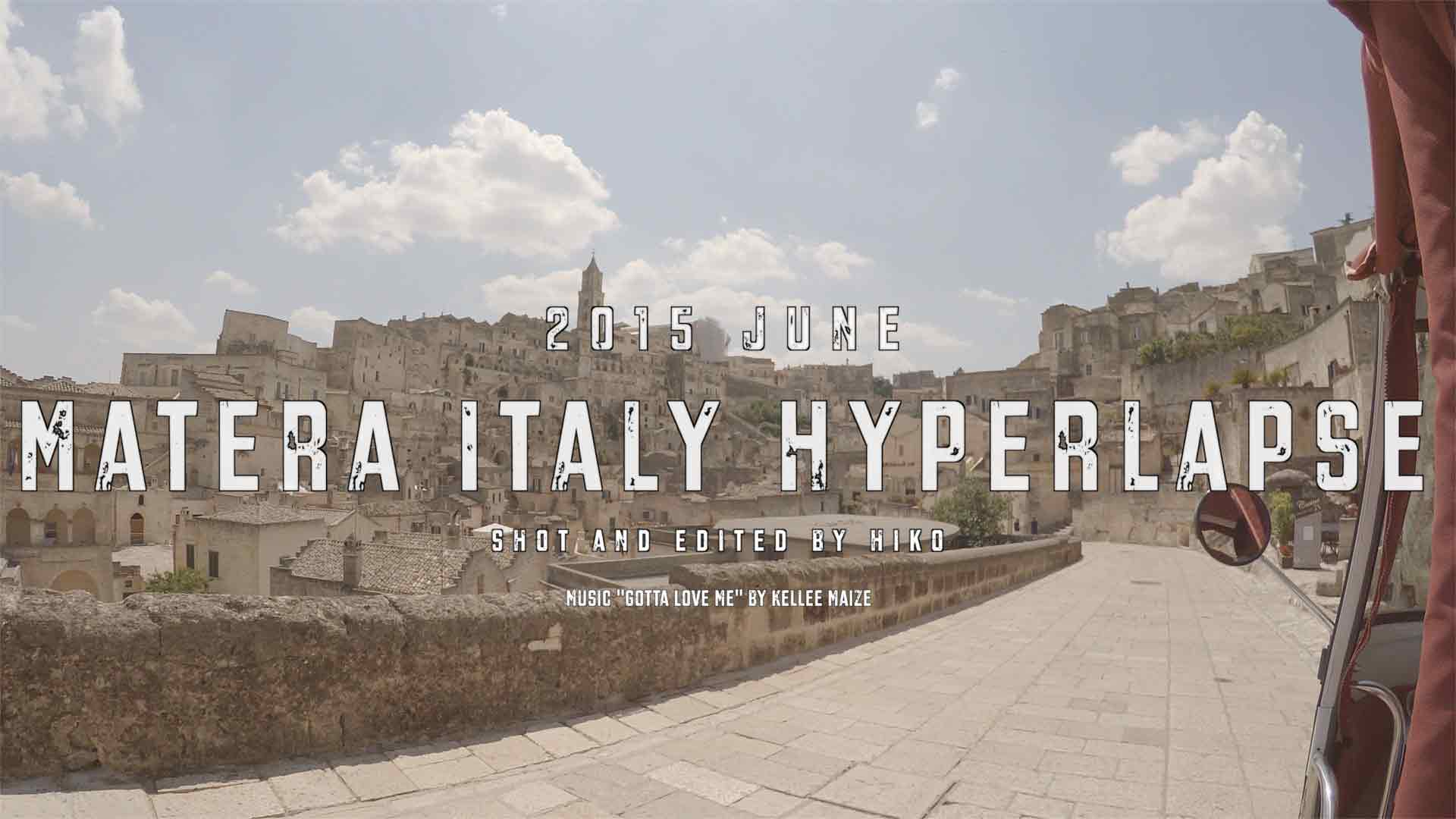 2015-June-Matera-Italy-Hyperlapse-Featured-Image
