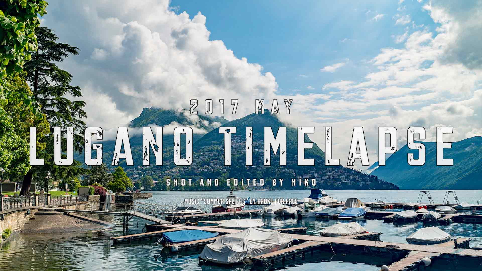 2017-May-Lugano-Timelapse-Featured-Image