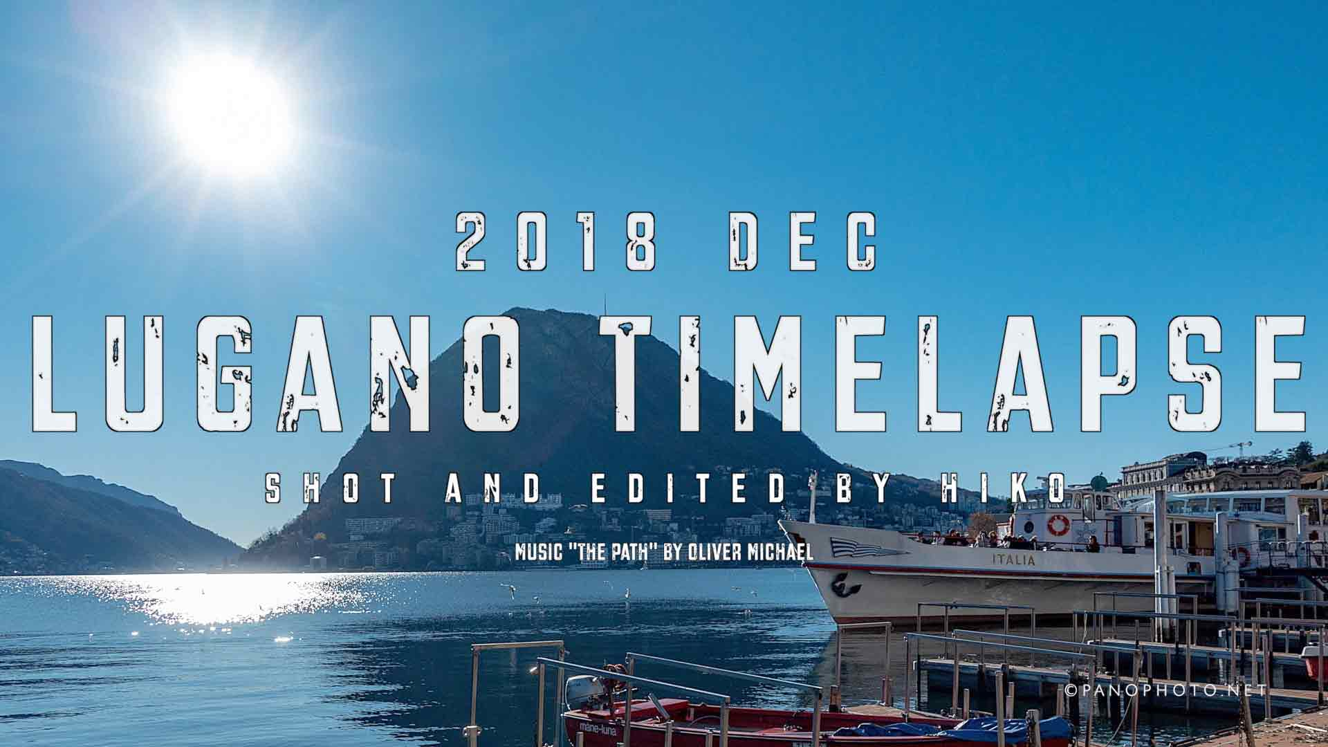 2018-Dec-Timelapse-Lugano-Featured-Image